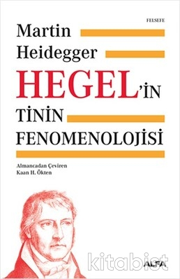 Alfa Yayınları - Hegel'in Tinin Fenomenolojisi