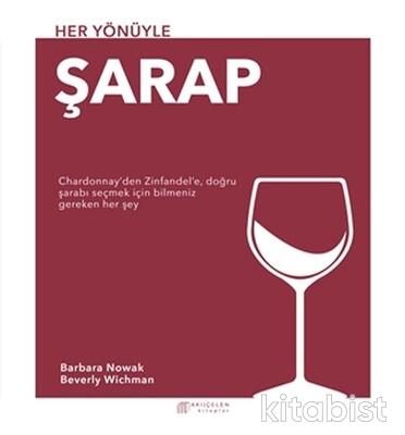 Akılçelen Yayınları - Her Yönüyle Şarap