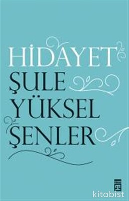 Timaş Yayınları - Hidayet