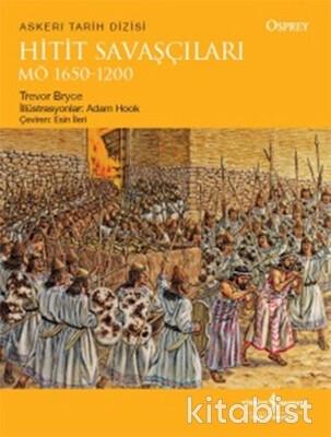 Hitit Savaşçıları M.Ö.1650-1200