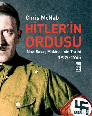 Timaş Yayınları - Hitlerin Ordusu
