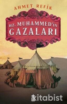 Timaş Yayınları - Hz.Muhammed'in Gazaları