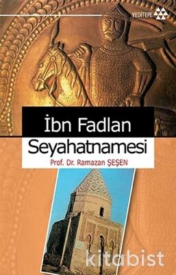 Yeditepe Yayınları - İbn Fadlan Seyhatnamesi