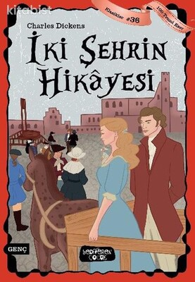 Yediveren Çocuk - İki Şehrin Hikayesi - 100 Temel Eser - Klasikler 36