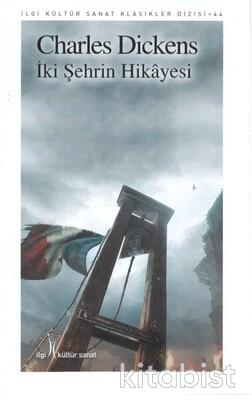 İlgi Kültür Yayınları - İki Şehrin Hikayesi
