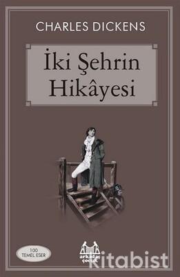 Arkadaş Yayınları - İki Şehrin Hikayesi