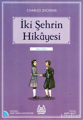 Arkadaş Yayınları - İki Şehrin Hikayesi-Mavi Seri