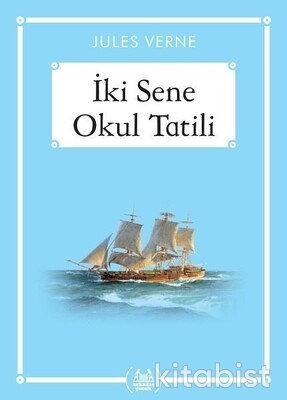 Arkadaş Yayınları - İki Sene Okul Tatili - Midi Boy