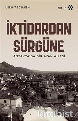 Yeditepe Yayınları - İktidardan Sürgüne