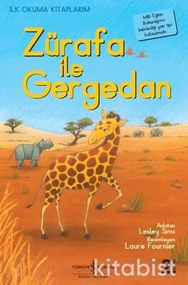 İlk O. Zürafa İle Gergedan