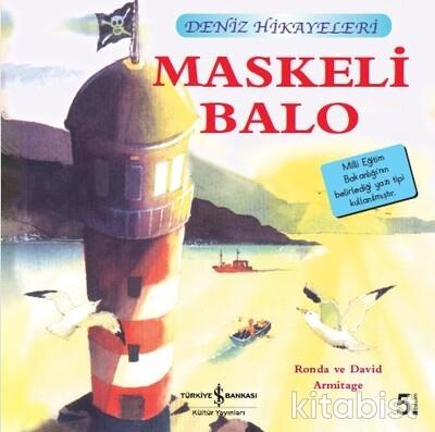İlk Ok.K.-Deniz Hikayeleri - Maskeli Balo