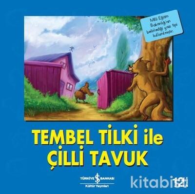 İlk Ok.K.-Tembel Tilki İle Çilli Tavuk