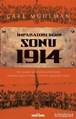 Timaş Yayınları - İmparatorluğun Sonu 1914