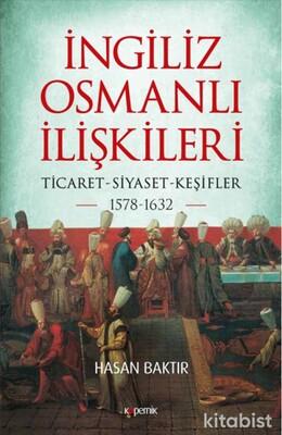 Kopernik Kitap - İngiliz Osmanlı İlişkileri