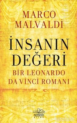 Nemesis Yayınları - İnsanın Değeri: Bir Leonardo da Vinci Romanı