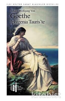 İlgi Kültür Yayınları - İphigenia Tauris te