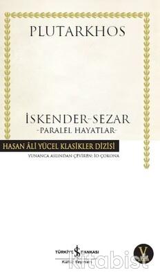 İskender-Sezar (Paralel Hayatlar) (K.Kapak)