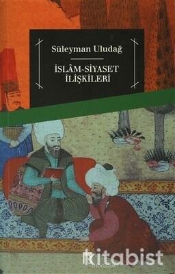 Dergah Yayınları - İslam Siyaset İlişkileri