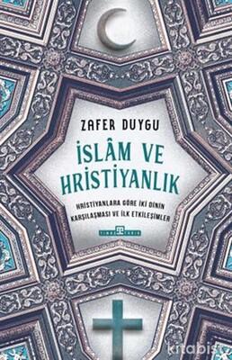 Timaş Yayınları - İslam ve Hristiyanlık