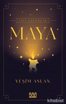 Can Yayınları - İsli Çocuklar:Maya