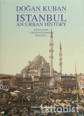 Istanbul An Urban Hıstory
