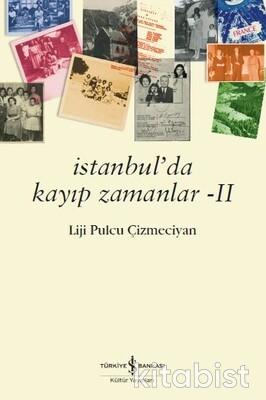 İstanbul Da Kayıp Zamanlar Iı