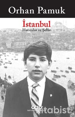 Yapıkredi Yayınları - İstanbul - Hatıralar ve Şehir