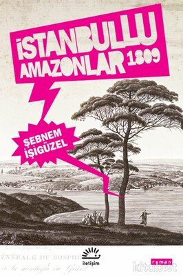 İletişim Yayınları - İstanbul lu Amazonlar 1809
