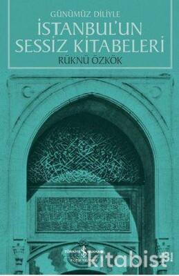 İstanbul Un Sessiz Kitabeleri