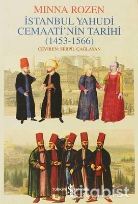 İstanbul Yahudi Cemaatinin Tarihi(1453-1566)