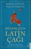 Destek Yayınları - İstanbul'un Latin Çağı