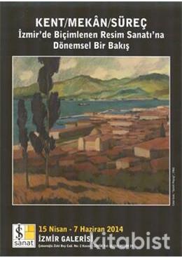 İzmir Kent Mekan Süreç