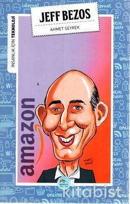 Jeff Bezos (Teknoloji) Maviçatı Yayınları