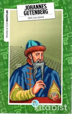 Johannes Gutenberg (Mucitler) Maviçatı Yayınları