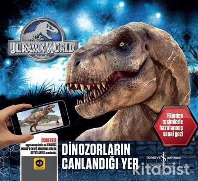 Jurassıc World-Dinozorarın Canlandığı Yer