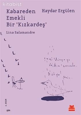 Kırmızı Kedi Yayınları - Kabareden Emekli Bir Kızkardeş
