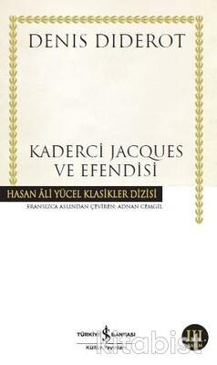 Kaderci Jacques Ve Efendisi (K.Kapak)