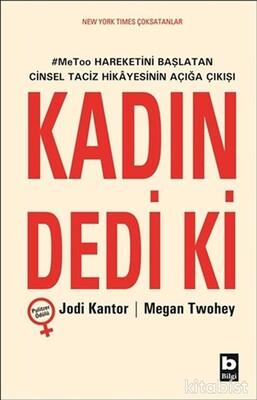 Bilgi Yayınları - Kadın Dedi Ki