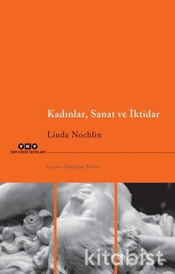 Yapıkredi Yayınları - Kadınlar,Sanat ve İktidar