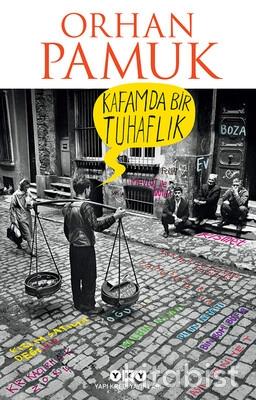 Yapıkredi Yayınları - Kafamda Bir Tuhaflık