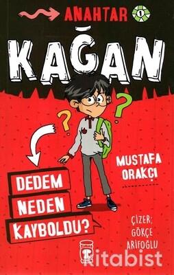Timaş Çocuk Yayınları - Kağan-Dedem Neden Kayboldu?