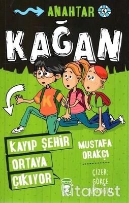 Timaş Çocuk Yayınları - Kağan-Kayıp Şehir Ortaya Çıkıyor