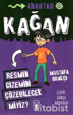Timaş Çocuk Yayınları - Kağan-Resmin Gizemini Çözebilecekmiyiz?