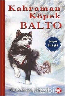 Beyaz Balina Yayınları - Kahraman Köpek Balto