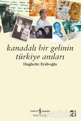 Kanadalı Bir Gelinin Türkiye Anıları