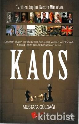Lopus Yayınları - Kaos: Tarihten Bugüne Kaosun Mimarları