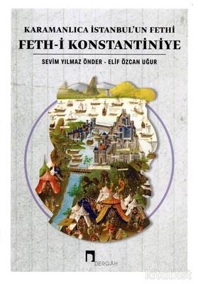 Dergah Yayınları - Karamanlıca İstanbulun Fethi Fethi Konstantiniye