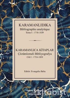 Karamanlıca Kit.-Çözümlemeli Bibliyografya Cilt 1