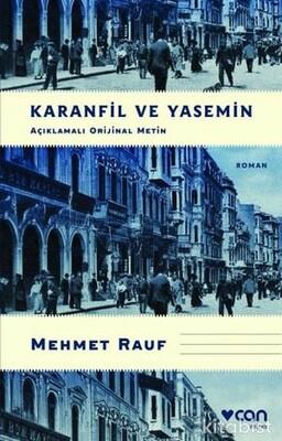 Can Yayınları - Karanfil ve Yasemin - Açıklamalı Orijinal Metin