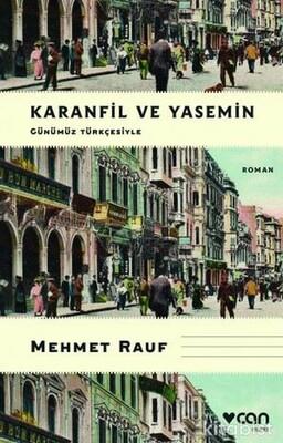 Karanfil ve Yasemin - Günümüz Türkçesiyle